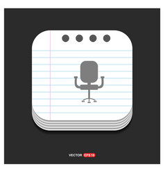 Office chair icon gray icon on notepad style vector