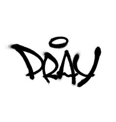 sprayed pray font with overspray in black over vector image