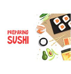preparing sushi banner template asian food sushi vector image