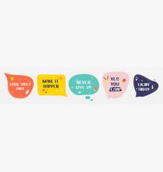 set motivational speech bubbles vector image