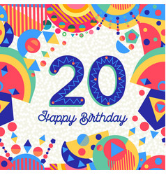 twenty 20 year birthday greeting card number vector image