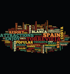 enjoy the sights intorrevieja spain text vector image