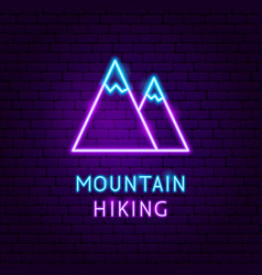 mountain hiking neon label vector image