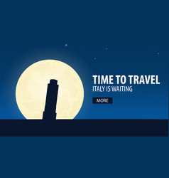 time to travel travel to italy italy is waiting vector image