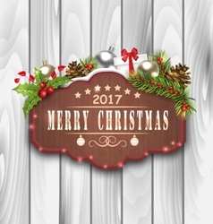 Wooden Placard and Christmas Decoration vector
