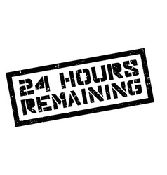 24 hours remaining rubber stamp vector