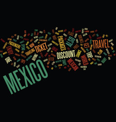 Enjoy trip with discount travel to mexico text vector