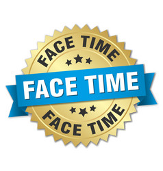 Face time round isolated gold badge vector