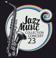 jazz music poster with a realistic saxophone vector image