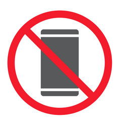no phone glyph icon prohibition and forbidden vector image