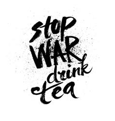Stop war Handdrawn brush ink lettering vector