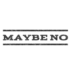 Maybe No Watermark Stamp vector