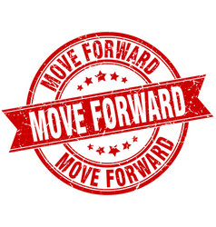 Move forward round grunge ribbon stamp vector