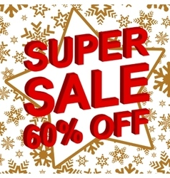 Winter sale poster with super sale 60 percent off vector