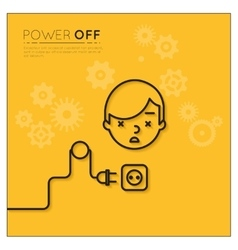 Power off Disconnected man vector image vector image