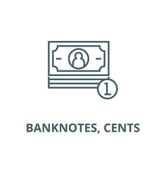 banknotes cents line icon banknotes vector image