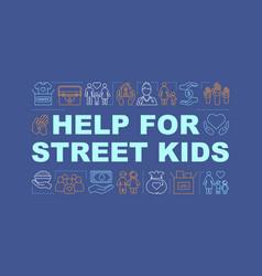 help for street children word concept banner vector image