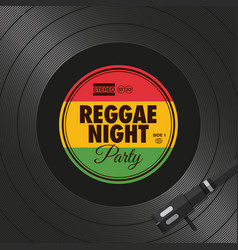 poster-flyer-reggae-night-party-vinyl-style vector image
