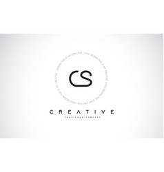 Cs c s logo design with black and white creative vector