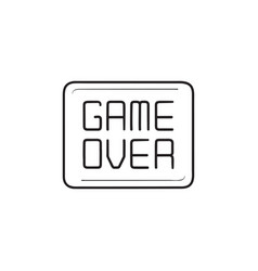 game over message hand drawn outline doodle icon vector image