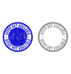 Grunge offer not available textured stamp seals vector