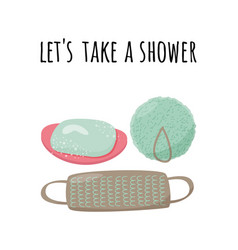 Let s take a shower soap vector