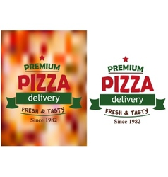 Pizza signs or labels for a pizzeria design vector image