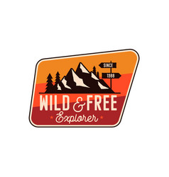 Camping badge adventure patch - wild and free vector