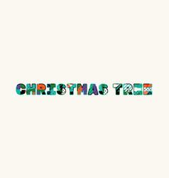 Christmas tree concept word art vector