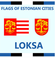 Flag of estonian city loksa vector