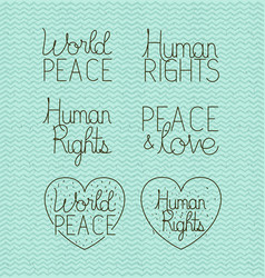 Human rights and peace set letterings vector