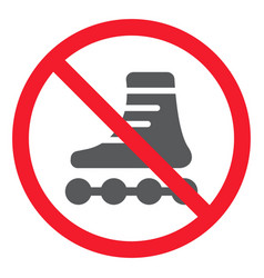 no roller skates glyph icon prohibition vector image