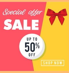 Special offer sale up to 50 off shop now i vector