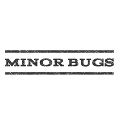 Minor Bugs Watermark Stamp vector