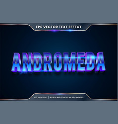 Text effect in 3d andromeda words font styles vector