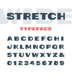 Wide font alphabet with stretch effect letters vector