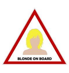 blonde on board sign vector image