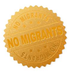 Gold no migrants badge stamp vector