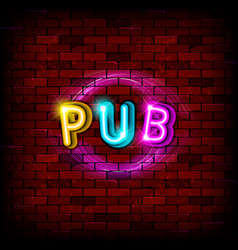 text pub in neon text with a brick wall background vector image