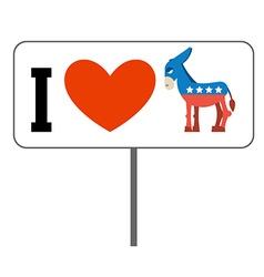 I love Democrats Symbol of heart and donkey Poster vector image vector image
