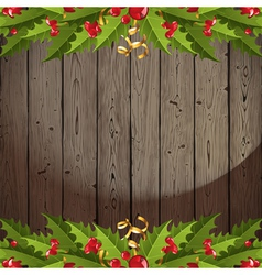 wooden back with holly vector image vector image
