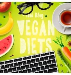 Vegan diet blogging vegetarian healthy food vector image
