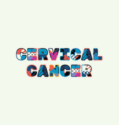 Cervical cancer concept word art vector
