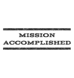 Mission accomplished watermark stamp vector