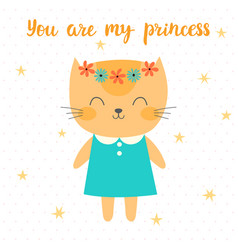 You are my princess cute little kitty greeting vector