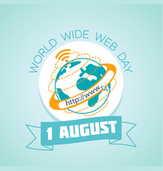 1 august world wide web day vector