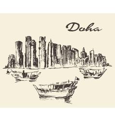 Doha skyline Dhow Qatar drawn sketch vector image vector image