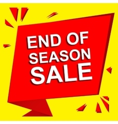 Sale poster with END OF SEASON SALE text vector image