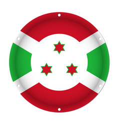round metallic flag of burundi with screw holes vector image