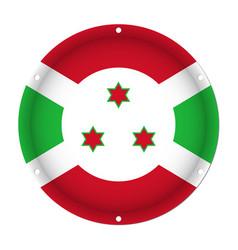 Round metallic flag of burundi with screw holes vector